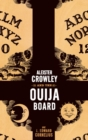 Aleister Crowley and the Ouija Board - eBook