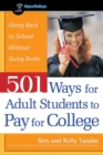501 Ways for Adult Students to Pay for College : Going Back to School Without Going Broke - eBook