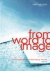 From Word to Image : Storyboarding and the Filmmaking Process - Book
