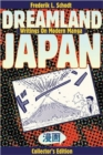 Dreamland Japan : Writings on Modern Manga - Book