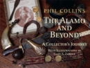 The Alamo and Beyond : A Collector's Journey - Book