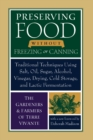 Preserving Food Without Freezing or Canning : Traditional Techniques Using Salt, Oil, Sugar, Alcohol, Drying, Cold Storage, and Lactic Fermenation - Book