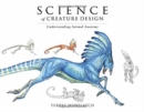 Principles of Creature Design: From the Actual to the Real and Imagined : From the Actual to the Real and Imagined - Book
