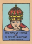The King of Things/El Rey de las Cosas - eBook