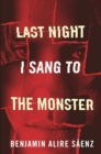 Last Night I Sang to the Monster - eBook
