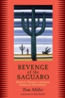 Revenge of the Saguaro : Offbeat Travels Through America's Southwest - eBook