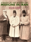 Studies in the History of Medicine in Iran - Book