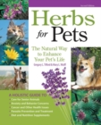 Herbs for Pets : The Natural Way to Enhance Your Pet's Life - Book