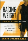 Racing Weight Quick Start Guide : A 4-Week Weight-Loss Plan for Endurance Athletes - Book