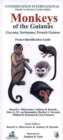 Monkeys of the Guianas: Guyana, Suriname, French Guiana : Pocket Identification Guide - Book
