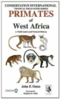 Primates of West Africa : A Field Guide and Natural History - Book