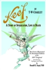 Keef: A Story Of Intoxication, Love & Death - Book