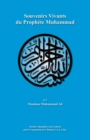 Souvenirs Vivants du ProphA*te Muhammad - eBook