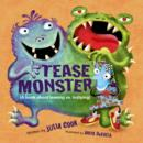 The Tease Monster : (A Book About Teasing vs Bullying) - Book
