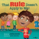 That Rule Doesn't Apply to Me - Book