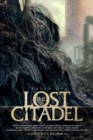 Tales of the Lost Citadel Anthology - Book