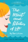 The Meat and Potatoes of Life - eBook