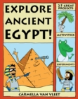 Explore Ancient Egypt! : 25 Great Projects, Activities, Experiments - eBook