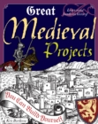 Great Medieval Projects : You Can Build Yourself - eBook