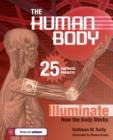 The Human Body : 25 Fantastic Projects Illuminate How the Body Works - eBook