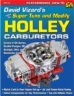 David Vizard's How to Supertune and Modify Holley Carburetors - Book