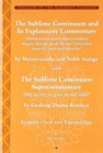 The Sublime Continuum Super-Commentary (theg pa chen po rgyud bla ma`i tikka) with the Sublime Continuum Treatise Commentary (Mahayanottaratantra - Book