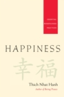 Happiness : Essential Mindfulness Practices - eBook