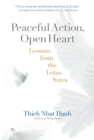 Peaceful Action, Open Heart : Lessons from the Lotus Sutra - eBook