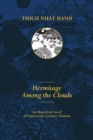Hermitage Among the Clouds : An Historical Novel of Fourteenth Century Vietnam - eBook