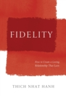 Fidelity : How to Create a Loving Relationship That Lasts - eBook