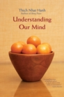 Understanding Our Mind : 51 Verses on Buddhist Psychology - eBook