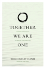 Together We Are One : Honoring Our Diversity, Celebrating Our Connection - eBook