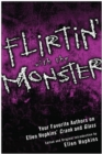 Flirtin' With the Monster : Your Favorite Authors on Ellen Hopkins' Crank and Glass - eBook