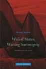 Walled States, Waning Sovereignty - Book