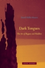 Dark Tongues : The Art of Rogues and Riddlers - Book