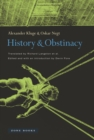 History and Obstinacy - Book