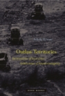 Outlaw Territories : Environments of Insecurity/Architectures of Counterinsurgency - Book