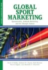 Global Sport Marketing : Sponsorship, Ambush Marketing &  the Olympic Games - Book