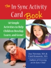 The In Sync Activity Card Book : 50 Simple Activities to Help Children Develop, Learn, and Grow! - eBook