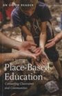 Place-Based Education : Connecting Classrooms and Communities - Book