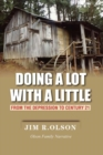 Doing a Lot with a Little : From the Depression to Century 21 - eBook