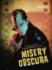 Misery Obscura : The Photography of Eerie Von 1981-2009 - Book
