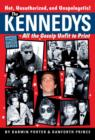 The Kennedys : All the Gossip Unfit for Print - eBook