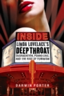 Inside Linda Lovelace's Deep Throat : Degradation, Porno Chic, and the Rise of Feminism - Book