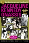 Jacqueline Kennedy Onassis : A Life Beyond Her Wildest Dreams - eBook