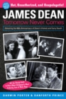 James Dean : Tomorrow Never Comes - Book
