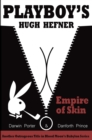 Playboy's Hugh Hefner: Empire of Skin - Book