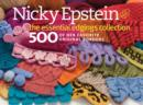 Nicky Epstein the Essential Edgings Collection : 500 of Her Favorite Original Borders - Book