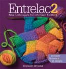 Entrelac 2 : New Techniques for Interlace Knitting - Book