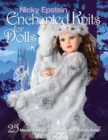 Nicky Epstein Enchanted Knits for Dolls : 25 Mystical, Magical Costumes for 18-Inch Dolls - Book